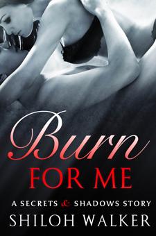Burn For Me