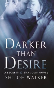 Darker Than Desire Secrets and Shadows
