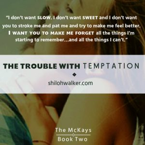 Trouble With Temptation