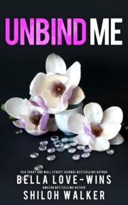 unbind me