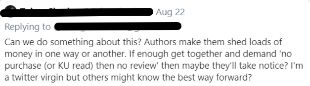 tweet suggesting that unless readers can prove purchase, they shouldn't be able to review a book.  Seriously. What kind of BS is this?
